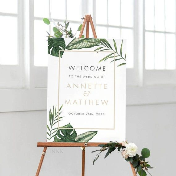 Printable Welcome Sign Poster Modern Tropical Foliage Wedding Welcome Sign-Wedding Reception Sign Printable Wedding Sign – (Item code: P408)