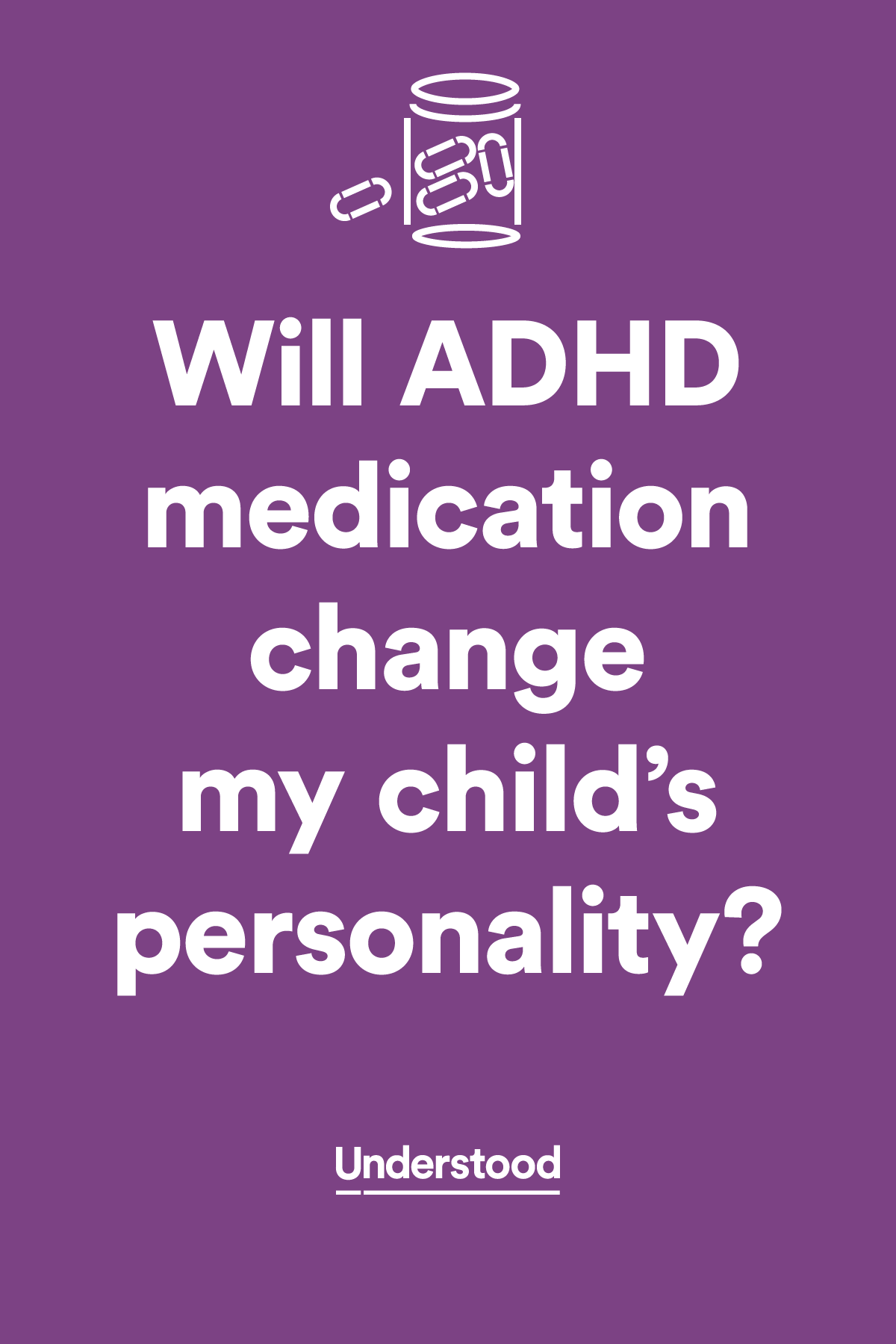 Will Adhd Medication Change My Childs >> Will Adhd Medication Change My Child S Personality Adhd And
