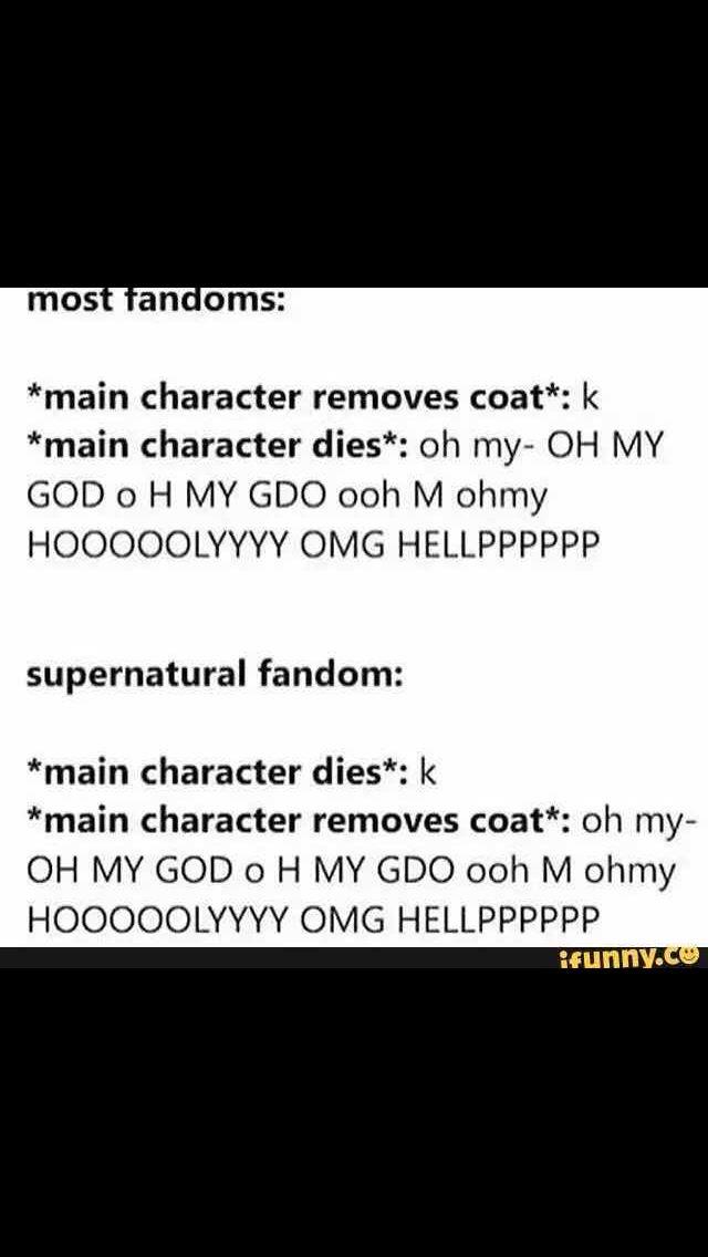trUE< pshh supernatural main characters don't die. -v-