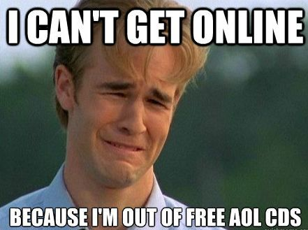 Hahahahah Ohhhh The Good Ole Free Aol Cds Ninties Kids Problems Funny Mormon Memes Problem Meme Funny Quotes