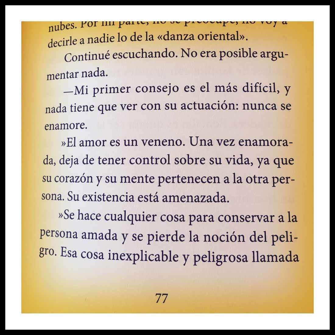 Esa cosa inexplicable y peligrosa llamada amor La espa de PauloCoelho va