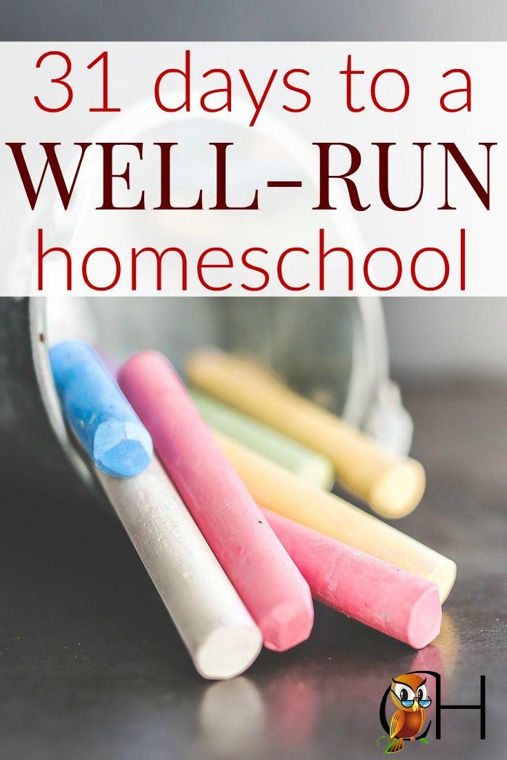 31 Days to a Well-Run Homeschool | Homeschool, Organizing and School