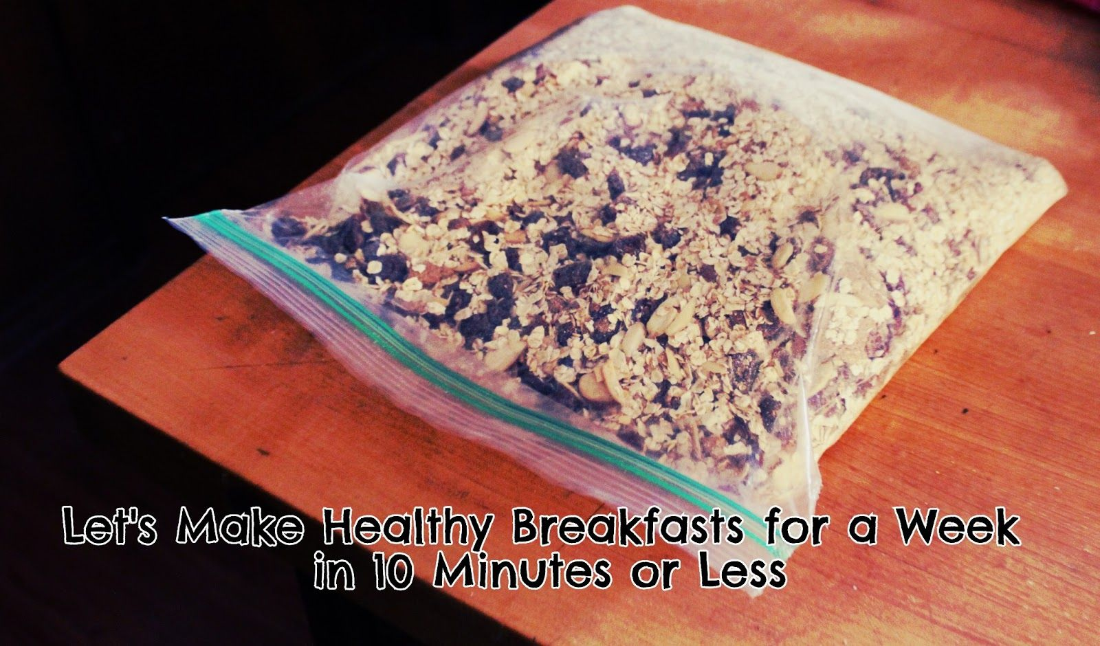 bare feet on the dashboard: Let's Make Healthy Breakfasts for a Week in 10 Minutes or Less