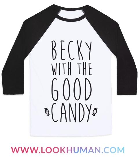 Becky With The Good Candy | Baseball Tee. Funny Halloween QuotesHalloween  JokesHalloween ...