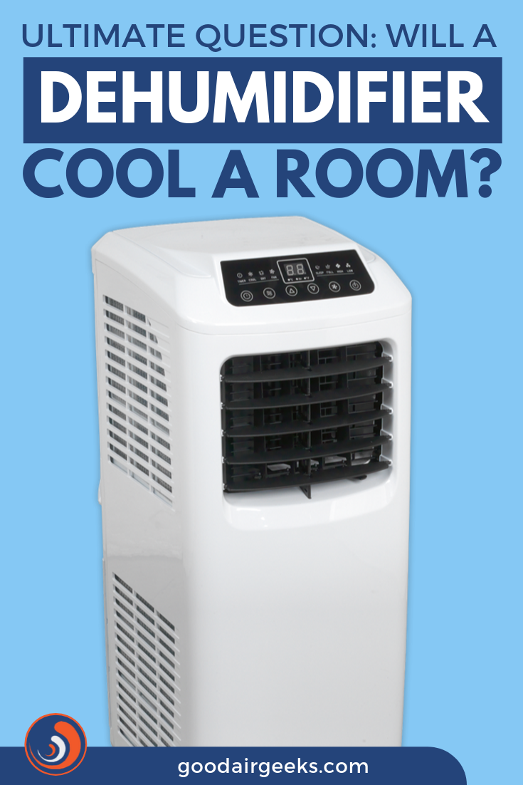 Ultimate Question Will a Dehumidifier Cool a Room