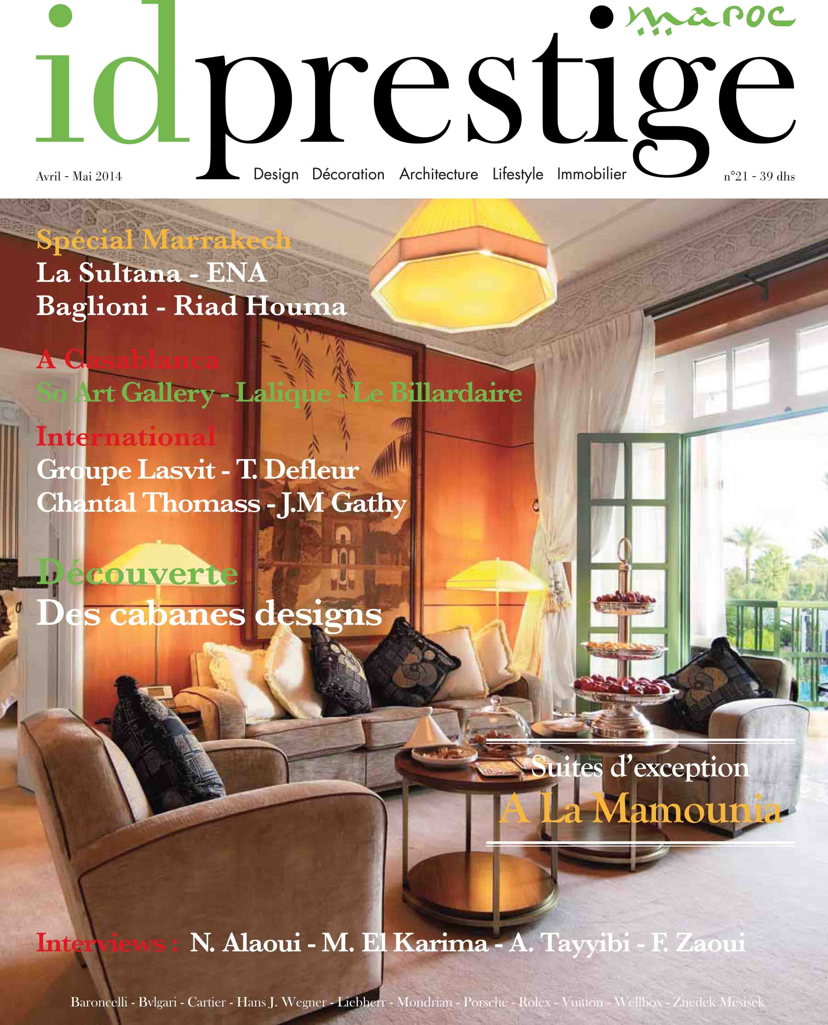 Id Prestige 21 En Kiosque Avril Mai Sur Tout Le Maroc Un Des Suites D Exception De La Mamounia A Marrakech Pour La Couverture Home Decor Home Furniture