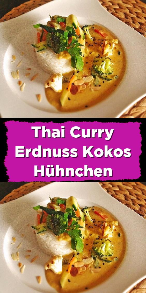 Thai Curry Erdnuss Kokos Hühnchen