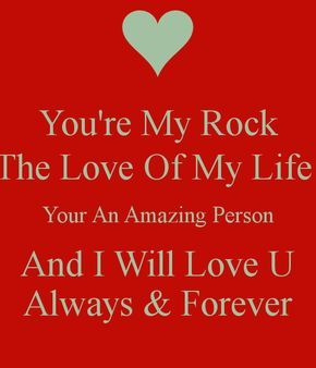 You\'re my rock | Love yourself quotes, Good morning husband ...