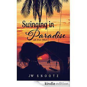Swinging In Paradise - Kindle edition by J.W. Snootz, Kari Ayasha. Romance Kindle eBooks @ Amazon.com.