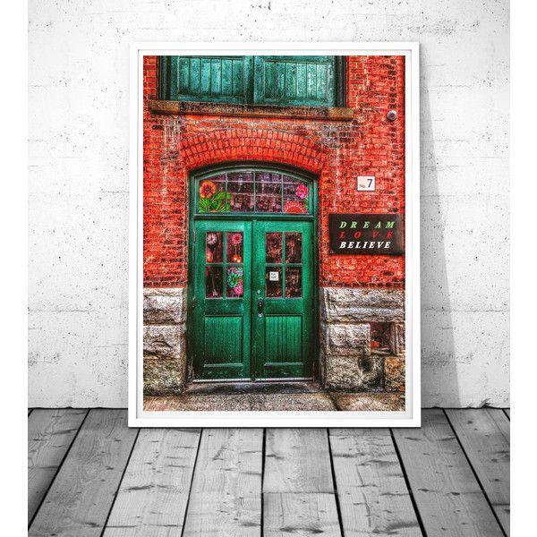 Green Door Photography, Toronto wall art, Dream Love Believe, (\u20ac5