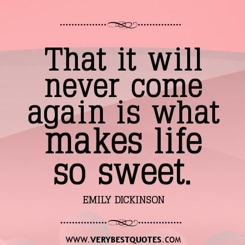 Sweet Life Quotes Sweet Quotes Sweet Life Quotes Life Quotes