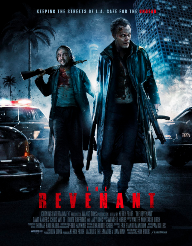 The Revenant Starring David Anders Chris Wylde Louise Griffiths Jacy King In Los Angeles A Fall The Revenant Full Movie The Revenant New Upcoming Movies