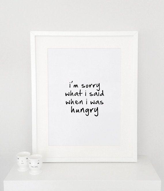 tut mir leid was ich gesagt habe als ich hungrig poster war drucken typografie plakat wand. Black Bedroom Furniture Sets. Home Design Ideas