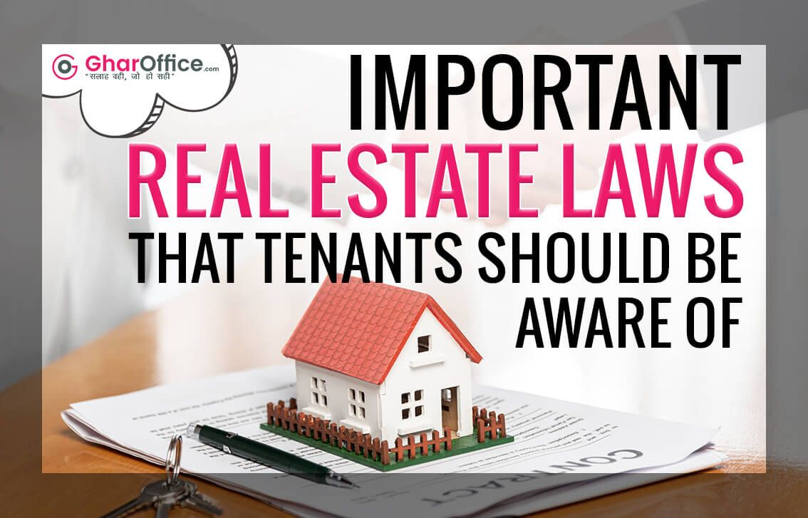 Important Real Estate Laws That Tenants Should Be Aware Of Estate Law Tenants Real Estate Living rights to a house