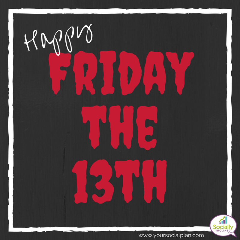 Happy Friday The 13th Grab This Free Image To Share On Social Media Check Out Your Social Happy Friday The 13th Friday The 13th Funny Friday The 13th Quotes