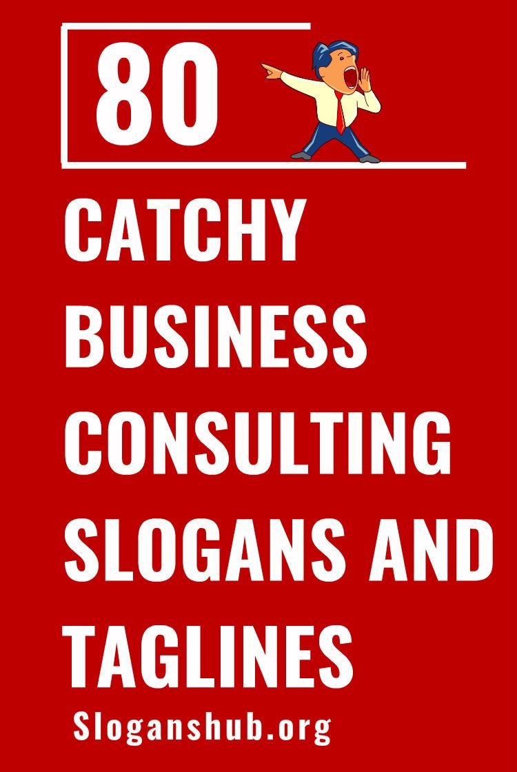 Business Consulting Slogans And Taglines Marketing Slogans