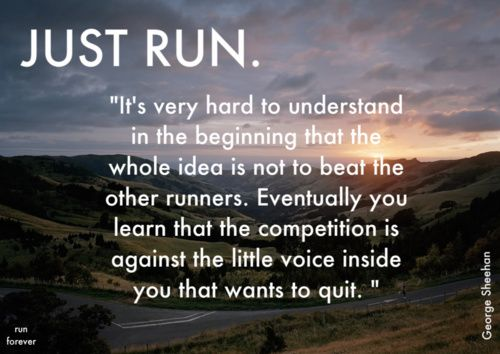 Probably the most accurate statement about running I've heard. I think it's generally true of most endurance sports, because I sure as hell hear it loud and clear when I'm rowing for more than half an hour.