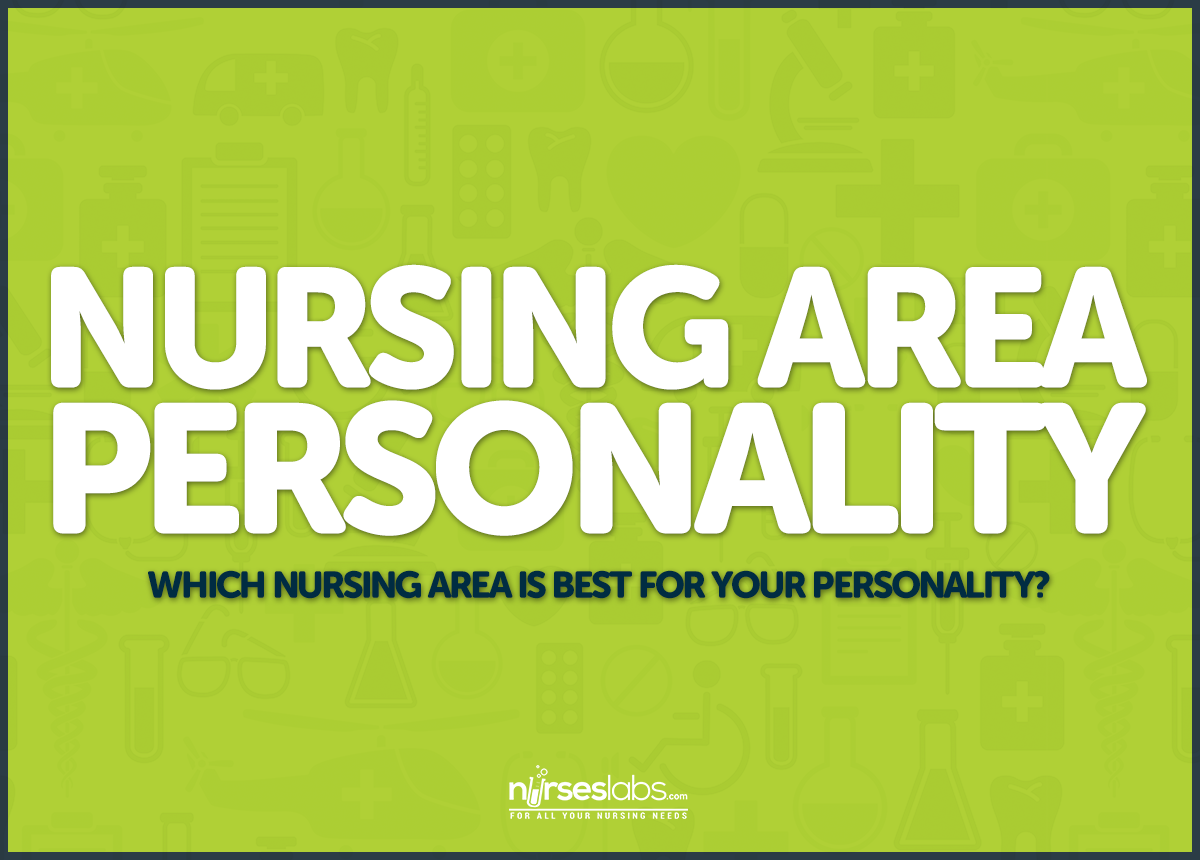 Which Nursing Area is Best for Your Personality ...