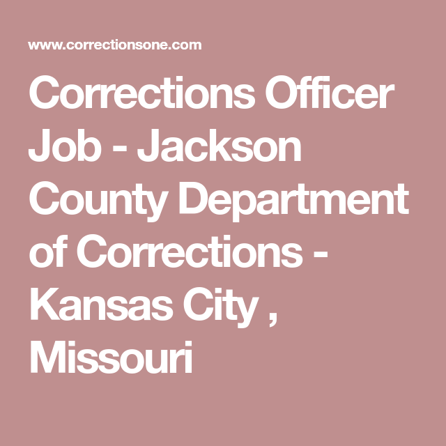 Corrections Officer Job  Jackson County Department Of Corrections