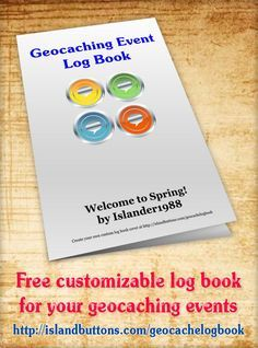 Make a free custom log book for geocaching events. Just fill in the event information and then download & print the generated PDF. http://islandbuttons.com/geocachelogbook/event.html