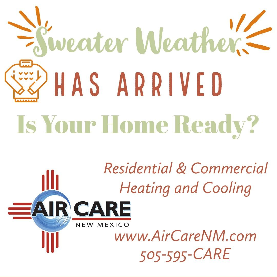 Enjoy Sweater Weather In Comfort Contact The Air Care Team Today