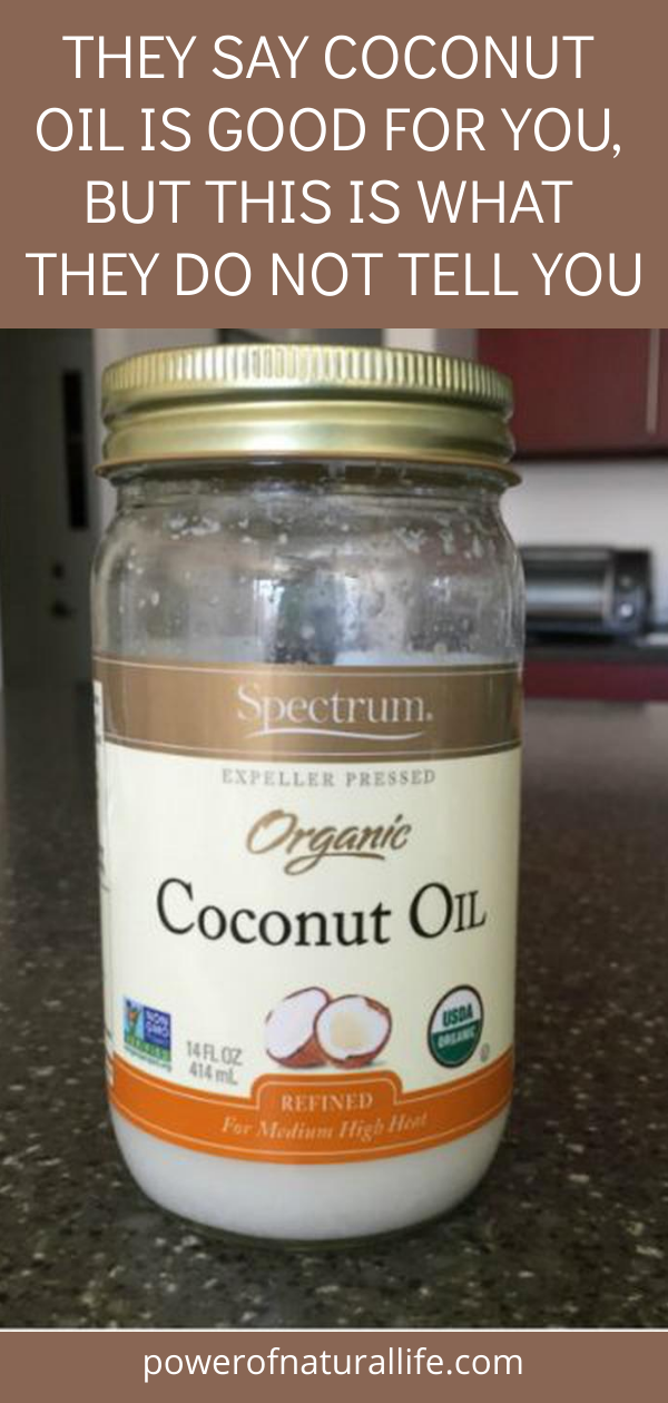 They Say Coconut Oil Is Good for You, but This Is what They Do…