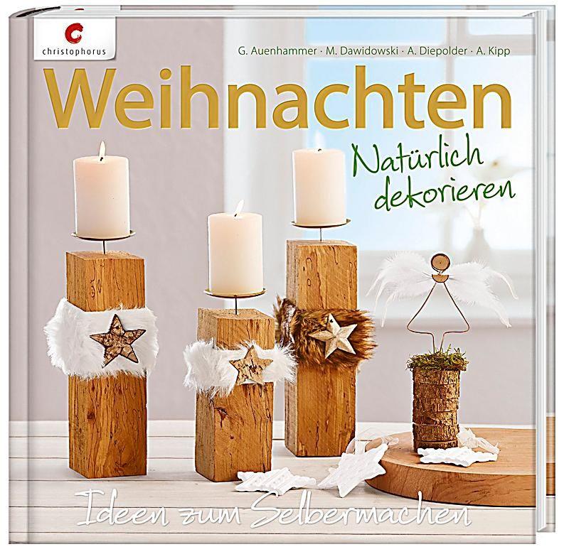 Topp Bastelbücher Weihnachten Holz Deko Weihnachten Vorlagen