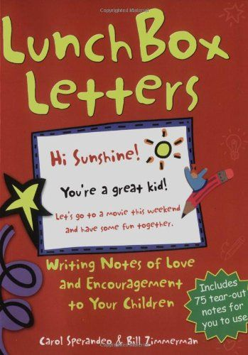Lunch Box Letters Writing Notes of Love and Encouragement to Your - encouragement letter template