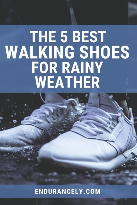 BEST walking shoes for rain weather