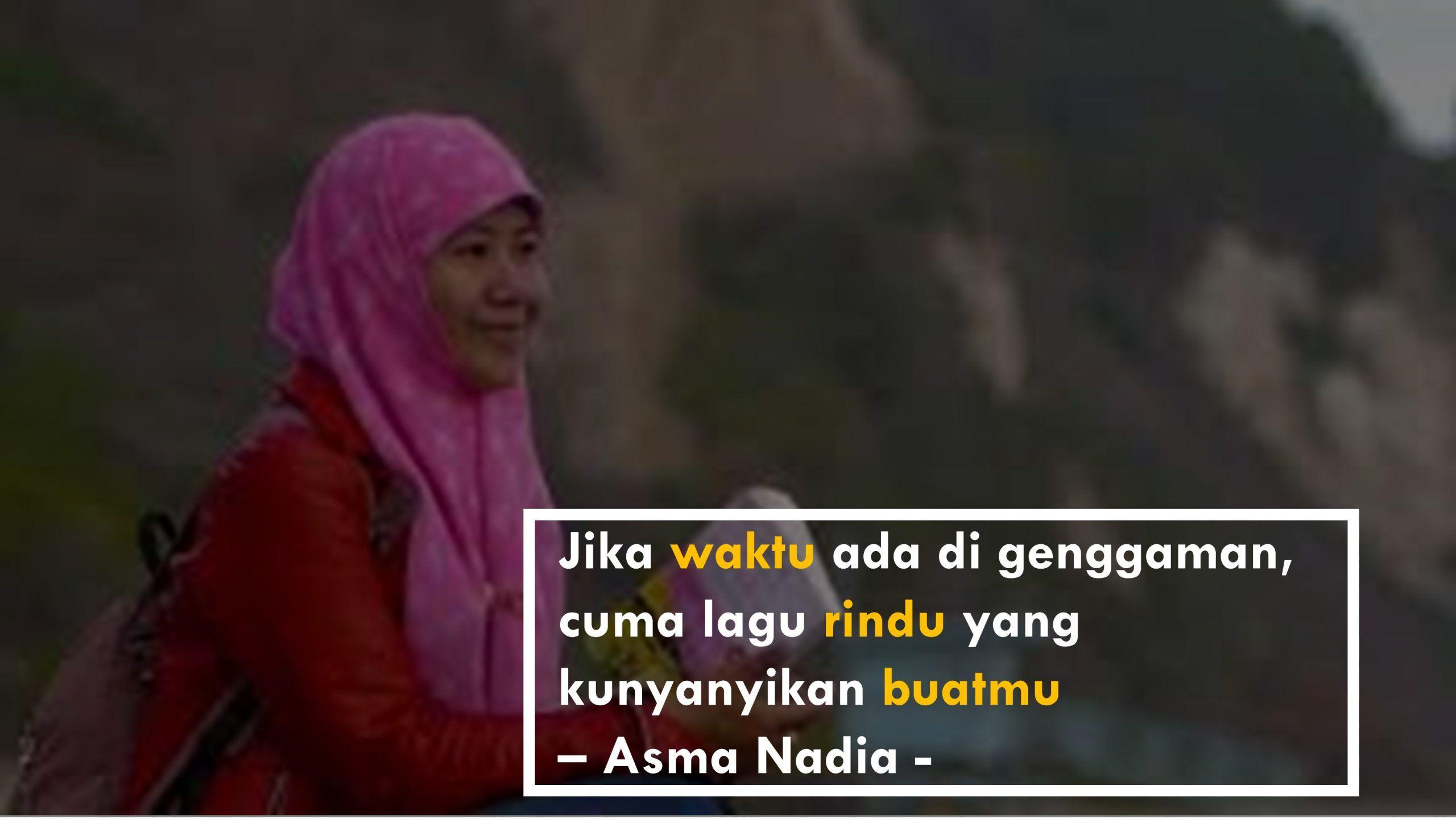 Kumpulan Kata Bijak Asma Nadia Tentang Cinta Rindu