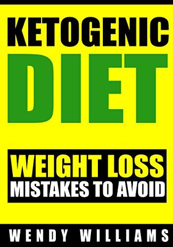 Ketogenic Diet: Ketogenic Diet Weight Loss Mistakes to Av... https://www.amazon.com/dp/B01GT7BNZI/ref=cm_sw_r_pi_dp_a3bCxb8MPKRC1