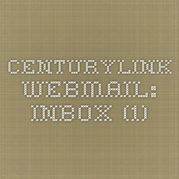 CenturyLink Webmail: Inbox (1)