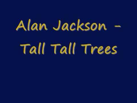 Alan Jackson Tall Tall Trees 1 Billboard Hot Country Songs For