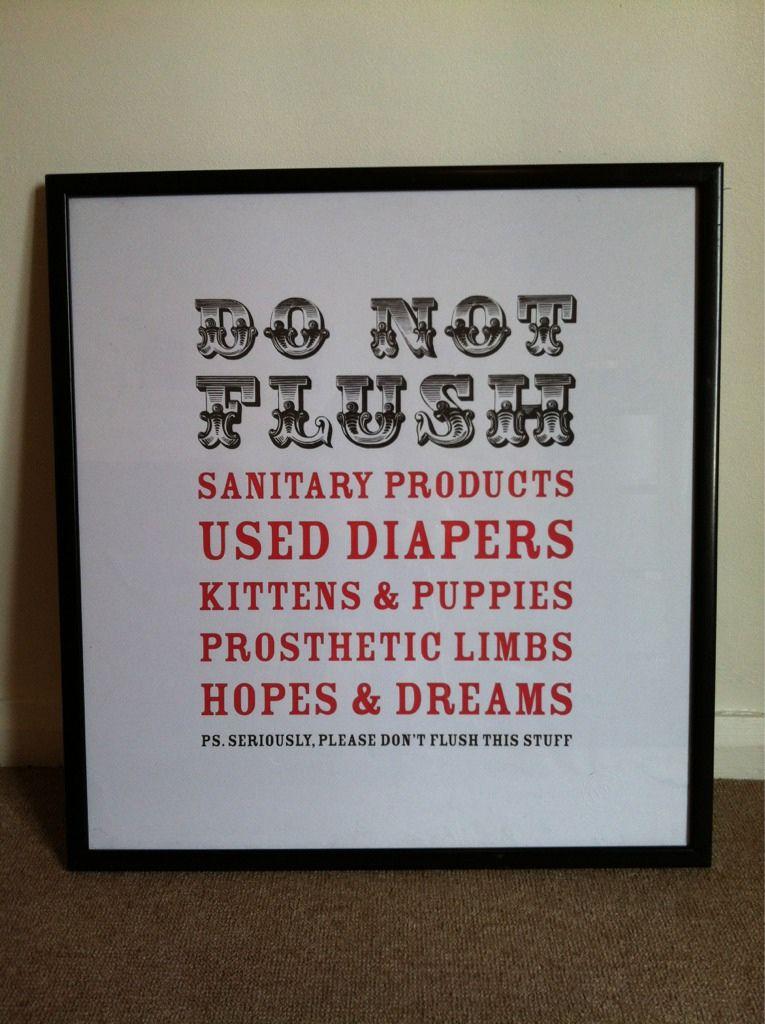 Please Don T Flush This Stuff Funny Bathroom Signs Bathroom Signs Funny Bathroom Decor