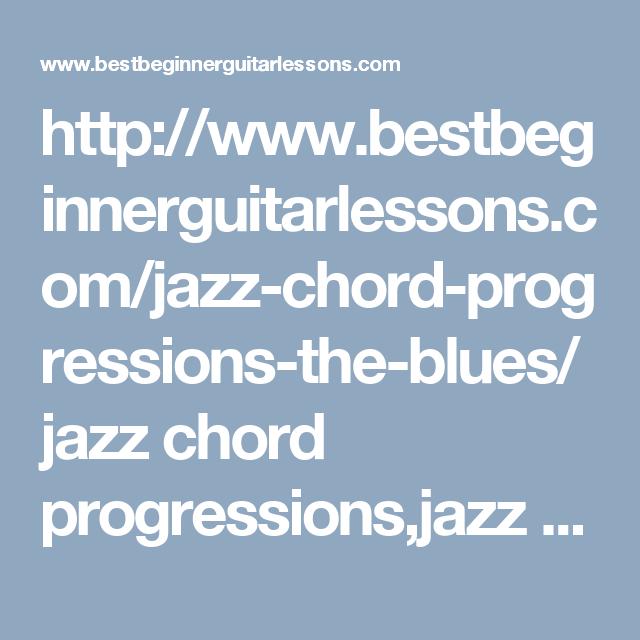 Jazz Chord Progressions The Blues Jazz Chord Progressions