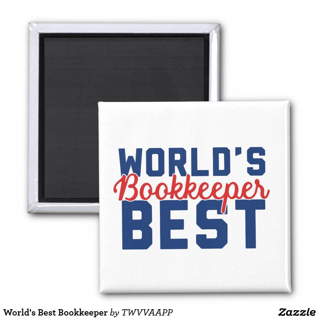 World S Best Bookkeeper Magnet