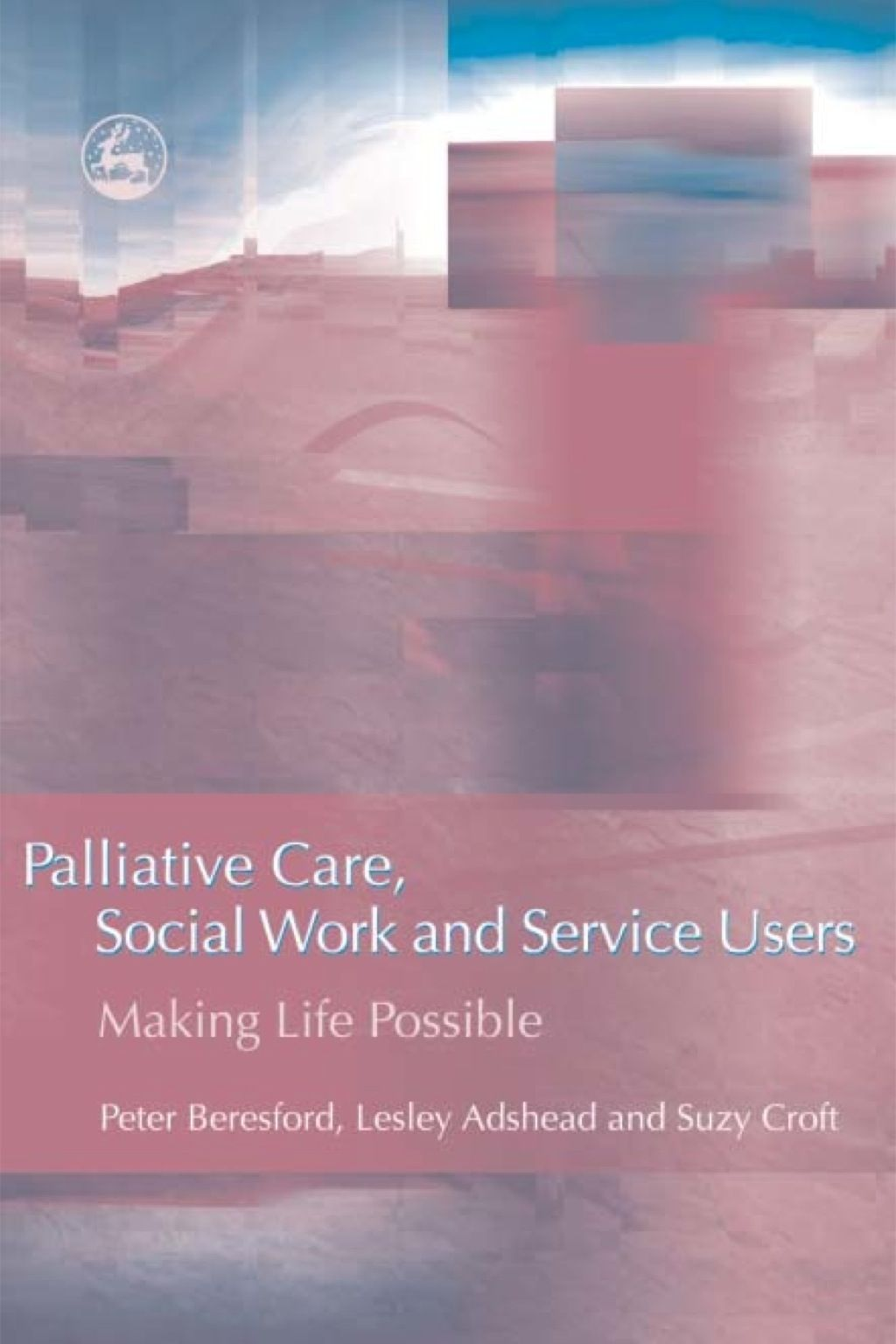 Palliative Care Social Work and Service Users (eBook