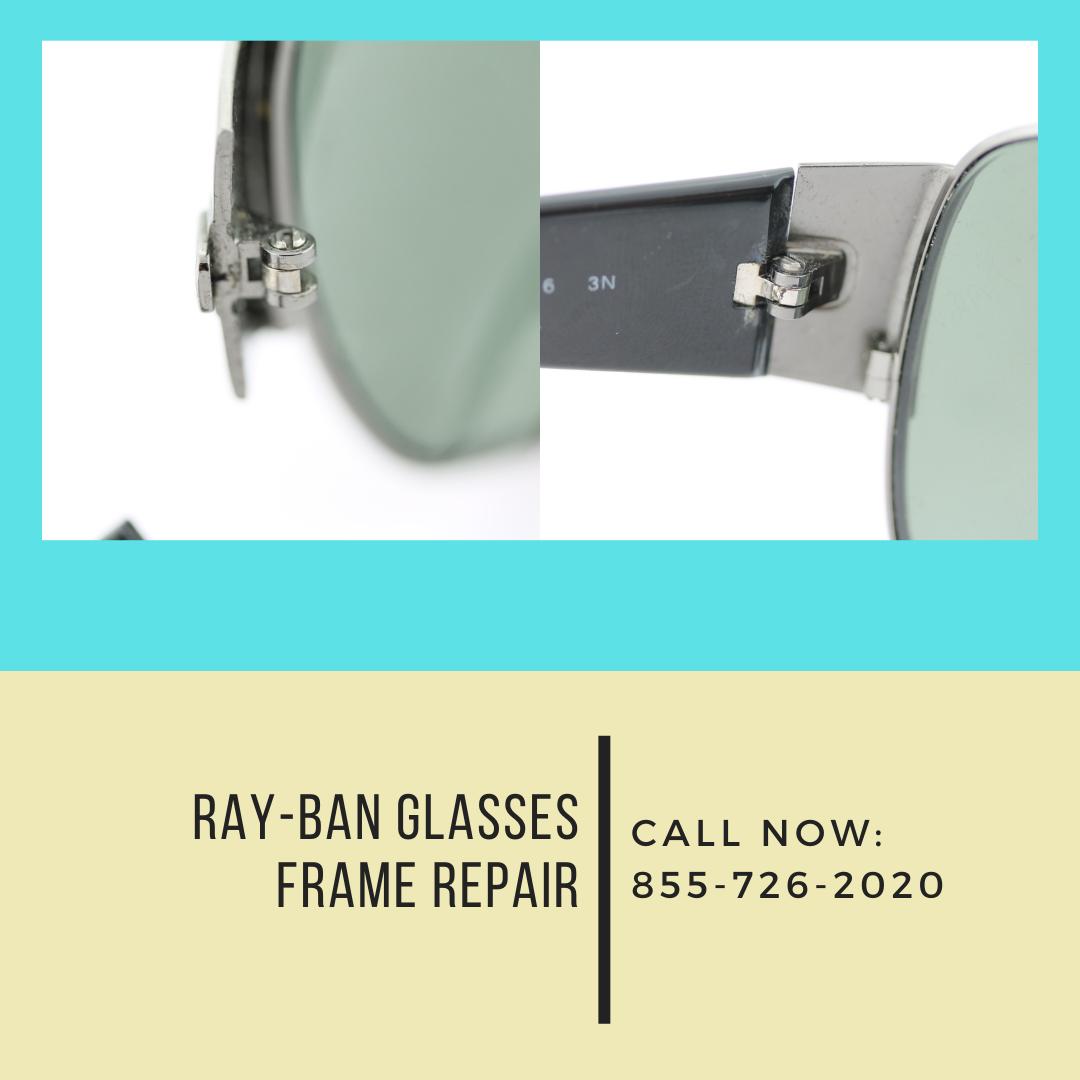 Ray Ban Repair Near Me Ray Ban Sunglasses Frame Repair Ray Ban Glasses Rayban Glasses Frames Repair
