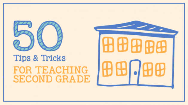 50 Tips and Tricks for Teaching 2nd Grade