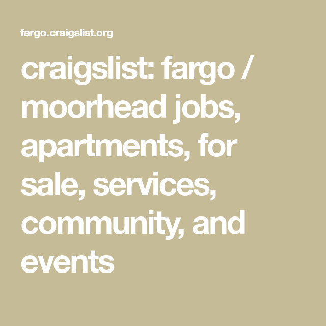 Craigslist North Dakota The city of dayton serves 140,000 residents in dozens of neighborhoods and a growing business commun. craigslist north dakota