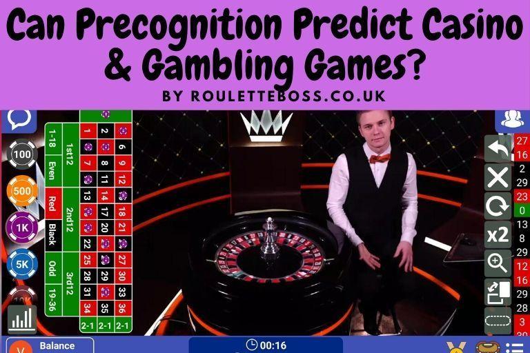 Can Precognition Predict Casino & Gambling Games? in 2020