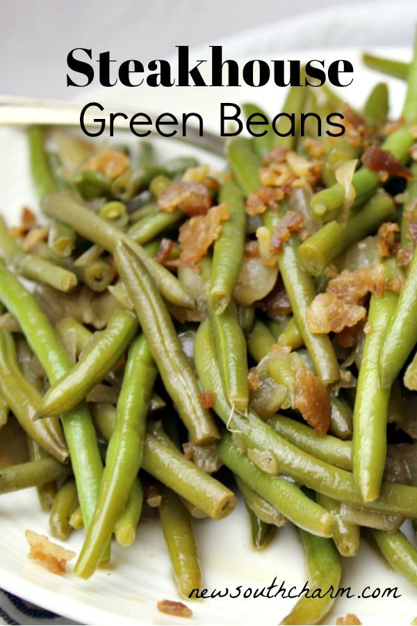 Steakhouse Green Beans #chickensidedishes