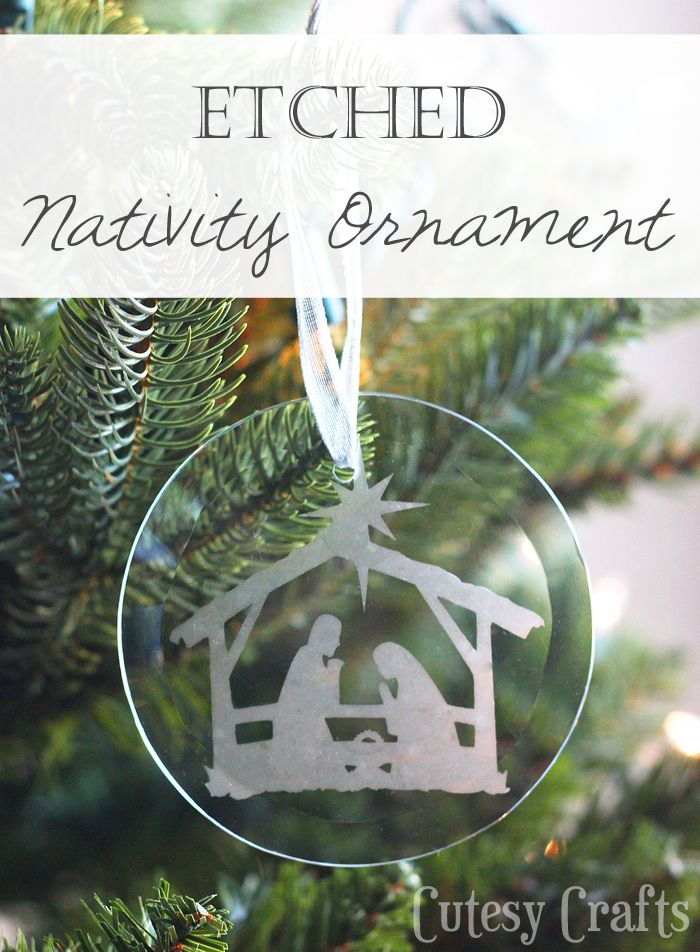 DIY Etched Nativity Ornament. What a beautiful craft idea to give as a  Christmas gift or for your own tree. The full tutorial is included. - Etched DIY Nativity Ornament Christmas Ornaments Pinterest