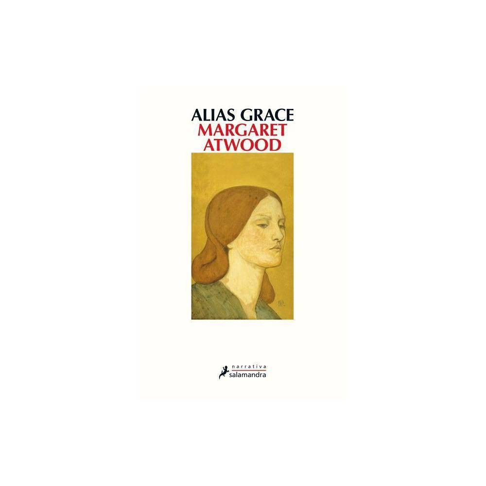 Alias Grace - by Margaret Atwood (Paperback) #margaretatwood