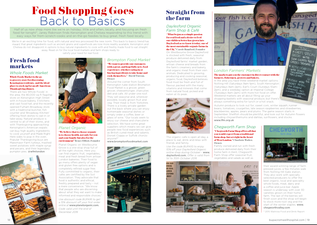 """""""Food Shopping Goes Back to Basics"""" - Article commission for Bupa Cromwell Hospital's new health and lifestyle magazine """"Health etc."""" - Local foodie destinations with health at their heart in Kensington and Chelsea, London"""
