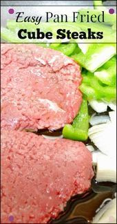 Photo of Easy Pan-Fried Cube Steaks – Our Small Hours-Easy Pan-Fried …
