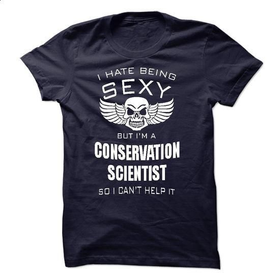i am a CONSERVATION SCIENTIST - #fall hoodie #sweaters for fall. I WANT THIS => https://www.sunfrog.com/LifeStyle/i-am-a-CONSERVATION-SCIENTIST-44381384-Guys.html?68278