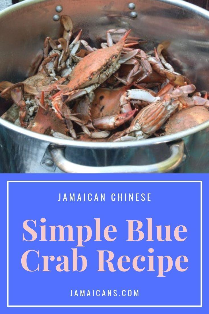 jamaican chinese simple blue crab recipe  blue crab