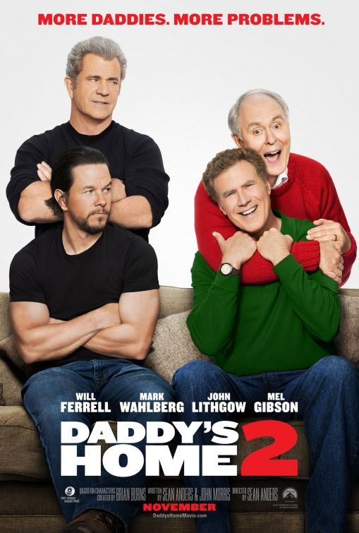 Daddy S Home 2 With Images Full Movies Full Movies Online