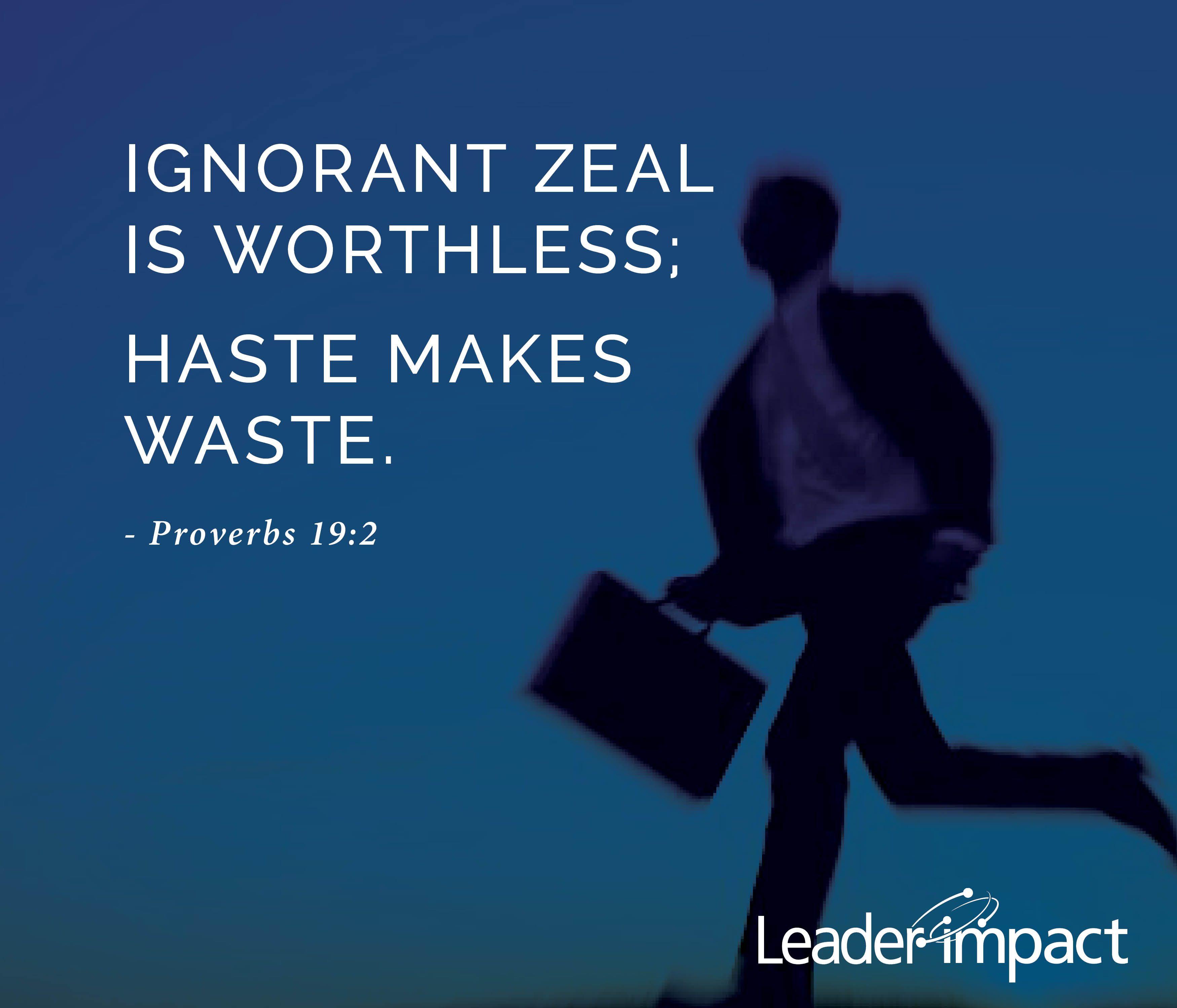 haste makes waste proverb